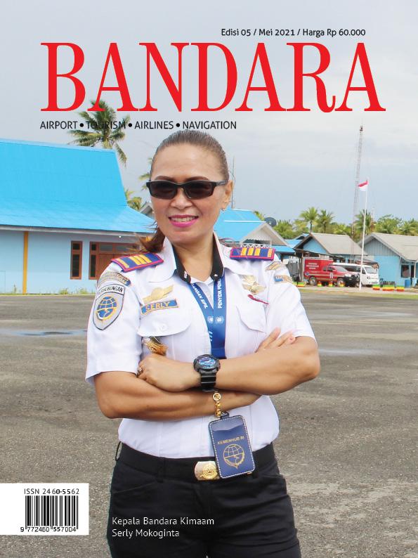 Cover Majalah Bandara Edisi Mei 2021 3 - E-MAGAZINE MAJALAH BANDARA 2021